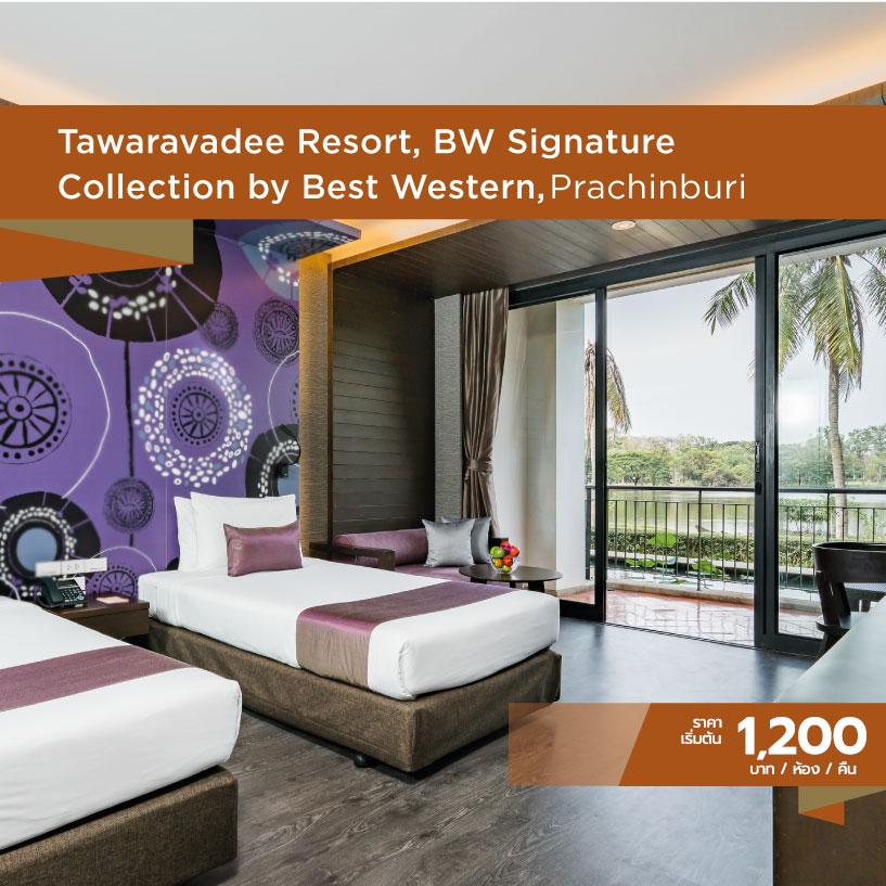 Best Western ไทยเที่ยวไทย Tawaravadee Resort