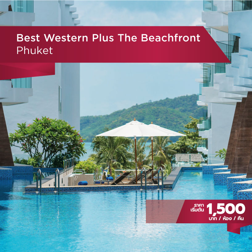 Best Western ไทยเที่ยวไทย Best Western Plus The Beachfront Phuket